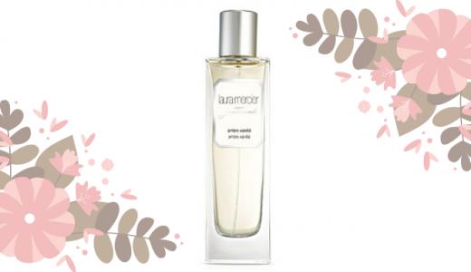 ローラメルシエ オードトワレ【 アンバーバニラ】の香りレビュー 優しい甘さのモテ香水